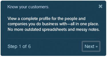 walkthrough step with text: Know your customers. View a complete profile for the people and companies you do business with--all in one place. No more outdated spreadsheets and messy notes.