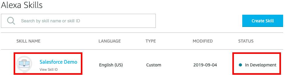 The Salesforce Demo Alexa Skill listed with a red box around the Skill Name and Status.