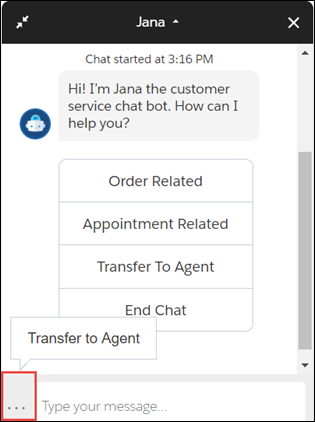 Jana bot with ellipsis icon highlighted with Transfer to Agent showing as hover text.