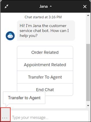 Jana ボットの省略記号アイコンが強調表示され、[Transfer to Agent (エージェントに転送)] がフロート表示テキストとして表示されています。