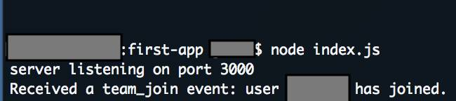 "Result in terminal when a user joins reads ""Received a team_join event: user [userName] has joined."""