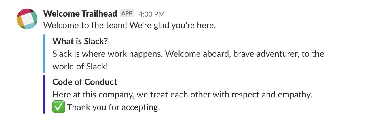 The Welcome Trailhead bot in action posting the welcome message along with the new white check mark emoji.
