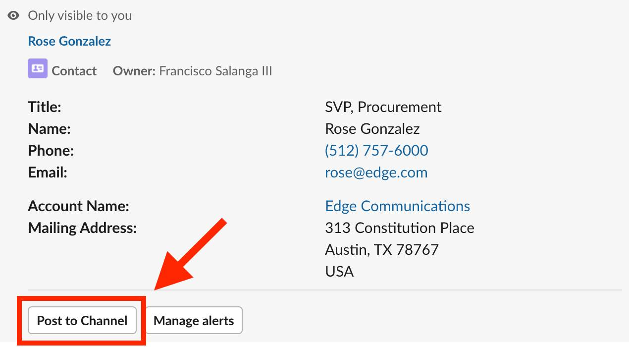 The record details for contact Rose Gonzalez open in Slack with the buttons to Post to Channel and Manage alerts