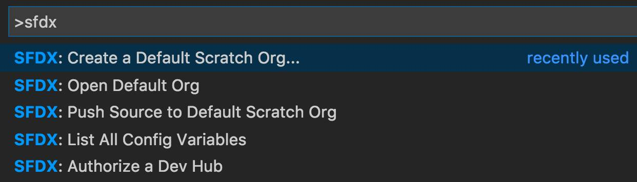 Visual Studio Code with SFDX: Create a Default Scratch Org selected.