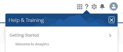 Pour ouvrir l'écran de bienvenue dans AnalyticsStudio, cliquez sur l'icône en forme de point d'interrogation pour ouvrir le menu Help (Aide), puis cliquez sur Welcome to Analytics (Bienvenue dans Analytics).