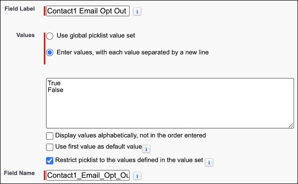 The Contact1 Email Opt Out field label, values, and field name in the setup workflow