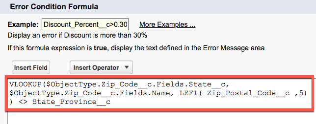 Error Condition Formula for Zip Code Consistent with State validation rule.