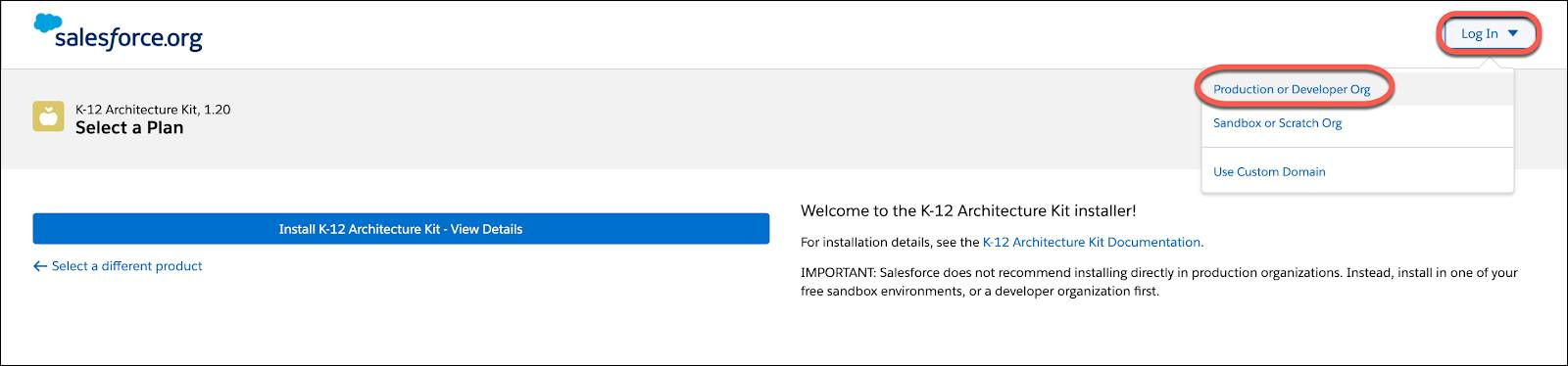 K-12 Architecture Kit installer welcome page. Click the Login button to select an org type.