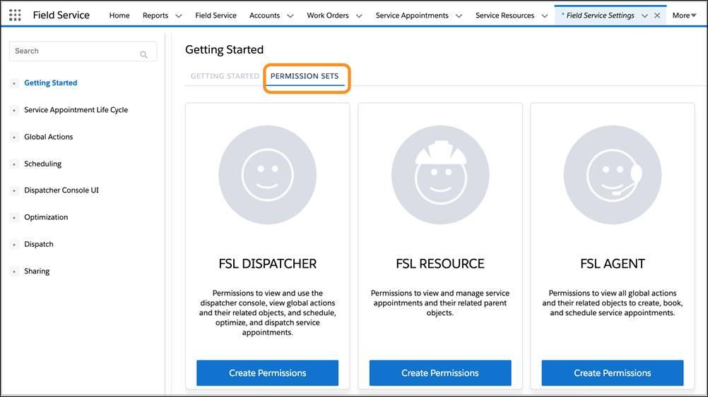 [Field Service Settings (Field Service 設定)] アプリケーションで開いた [Permission Sets (権限セット)] タブ。[Dispatcher ( 派遣担当者)]、[Resource (リソース)]、[Agent (エージェント)] が表示されています。それぞれの下に、[Create Permissions (権限の作成)] というボタンがあります。