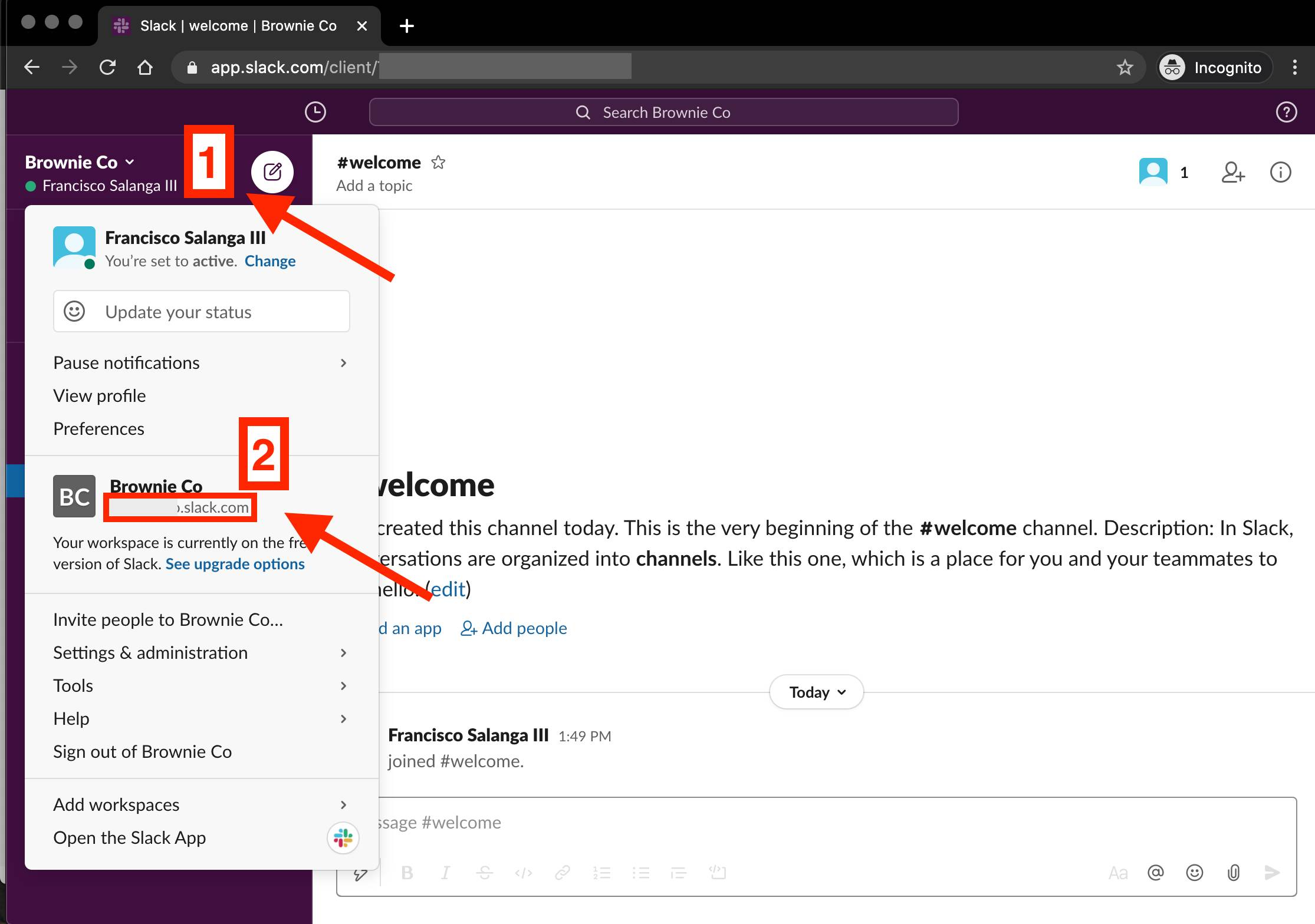 new Slack workspace with user options open; number 1 is next to the disclosure arrow and number 2 is next to the company/team name; arrows point to each with a red box highlighting the slack workspace address