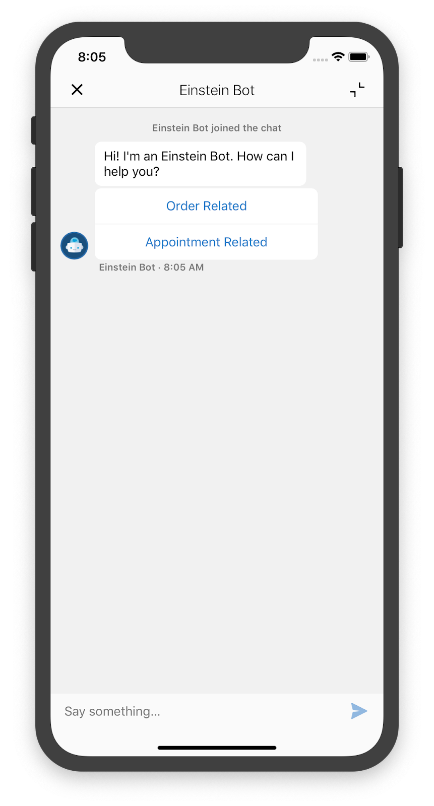 An iPhone with a chat message from an Einstein Bot, including buttons to help the customer select whether their conversation is Order or Appointment related.