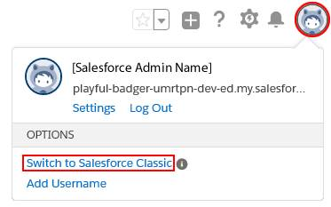 Salesforce Classic に切り替える方法を示す画面