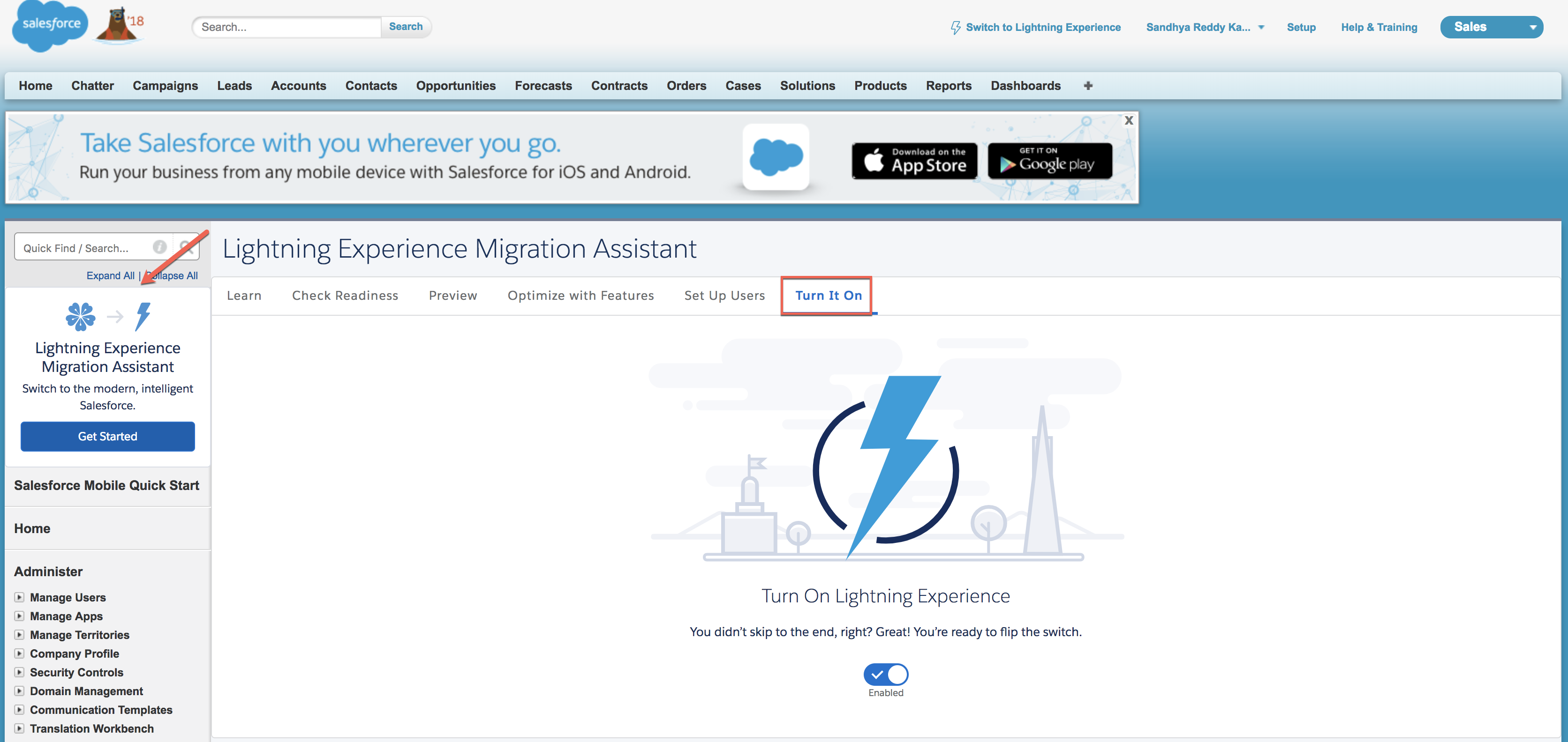 Admin enabling Lightning Experience in their org