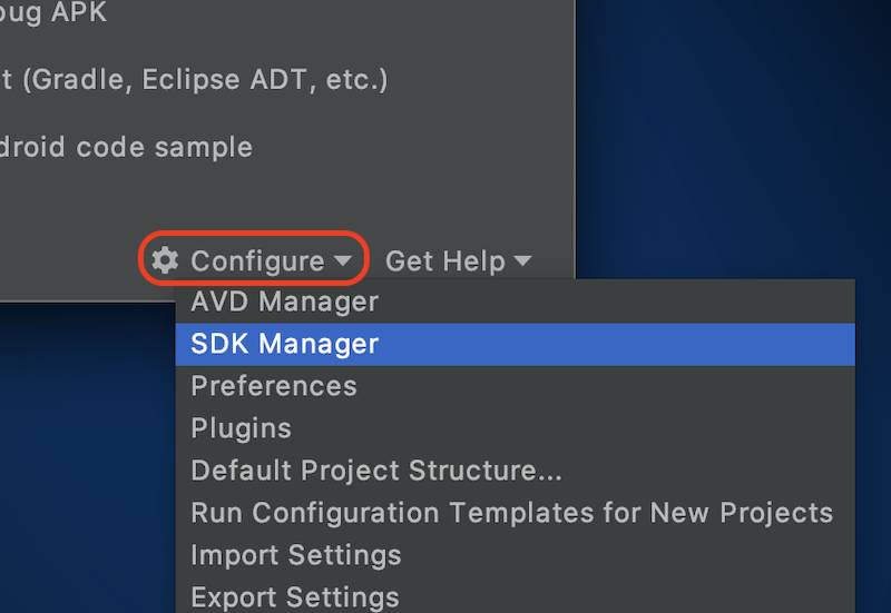 The Configure menu with SDK Manager selected in the Android Studio Welcome screen