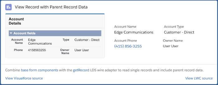 The View Record with Parent Record Data example displays the account name, phone number, account type, and account owner name in Visualforce and as a Lightning web component.