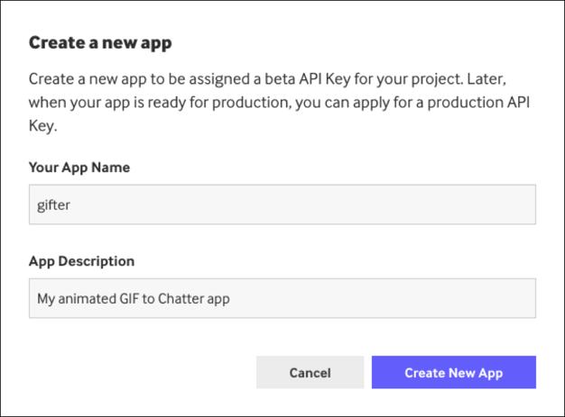 [Create New App (新規アプリケーションを作成)] ダイアログで、アプリケーション名 (例では「gifter」) とアプリケーションの説明 (例では「アニメーション に投稿する私のアプリケーション」) を入力します。