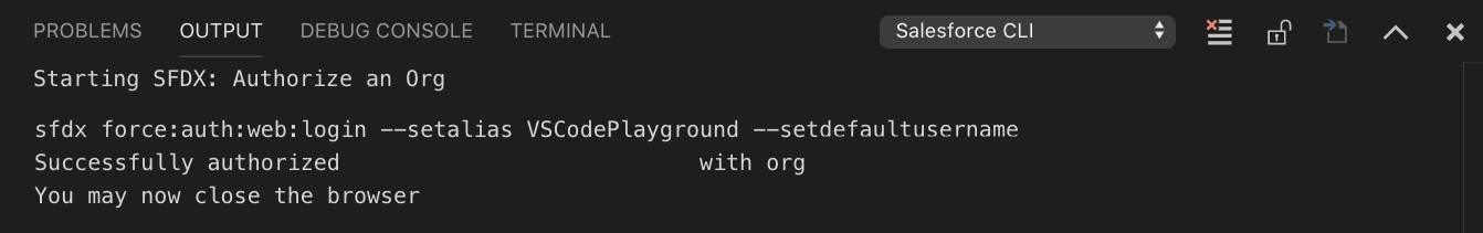 Successfully authorized USER with org ID/You may now close the browser (UTILISATEUR de l'organisation ID autorisé avec succès/Vous pouvez fermer le navigateur).