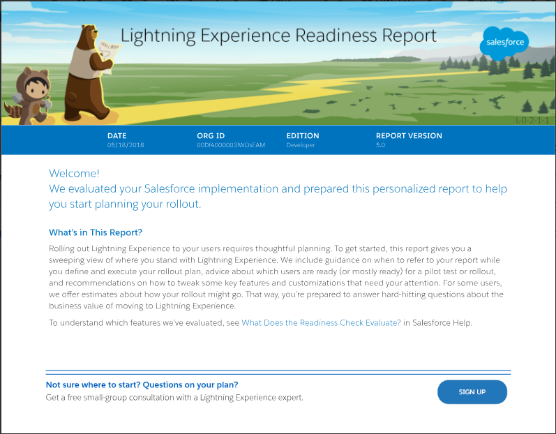 The Readiness report which allows you to review the readiness of your environment in preparation for switching to Lightning Experience.