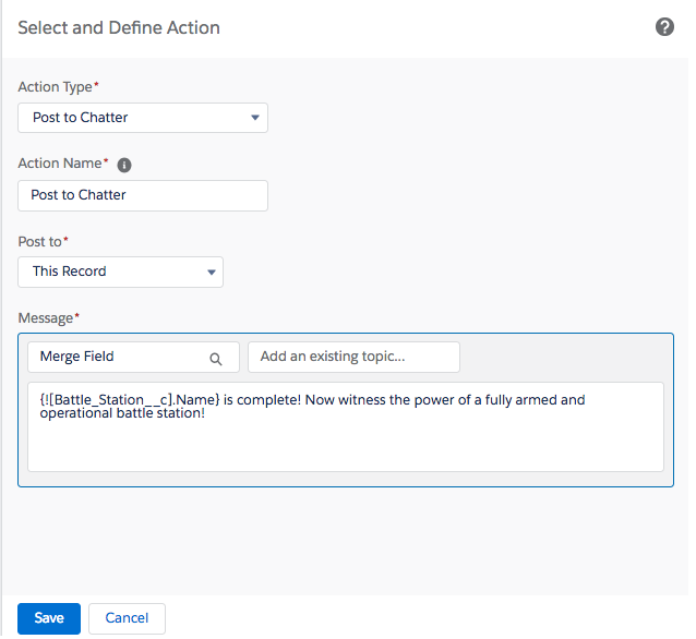 The Select and Define Action page which is used to enter the Action Type, Name, Post To and Message when posting to Chatter.