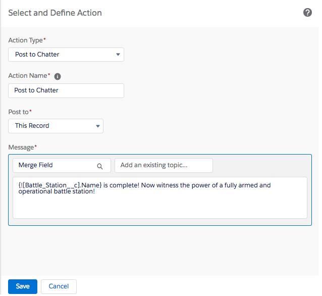 [Select and Define Action (アクションを選択して定義)] ページ。このページで、Chatter に投稿するときの [Action Type (アクション種別)]、[Action Name (アクション名)]、[Post to (投稿先)]、[Message (メッセージ)] を入力します。