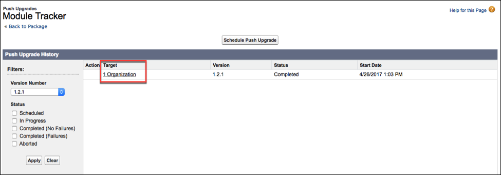 The Push Upgrade History page, where you select a org that you            are upgrading.