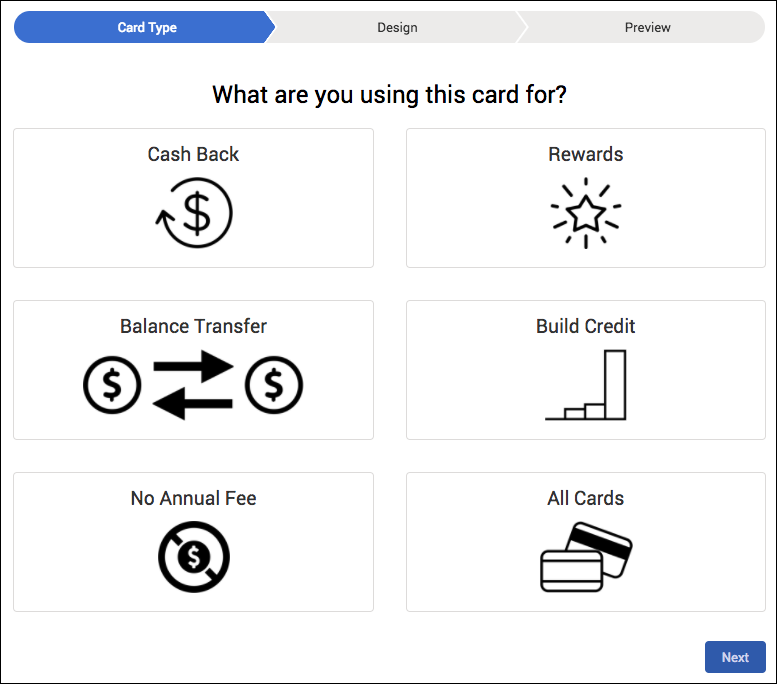 In a credit card request flow, this screen lets the customer choose what they want to get out of the card, like rewards or no annual fee.
