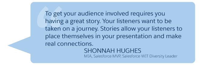 'To get your audience involved requires you having a great story...' Shonnah Hughes (Minneapolis Institute of Art, Salesforce WIT Diversity Leader)