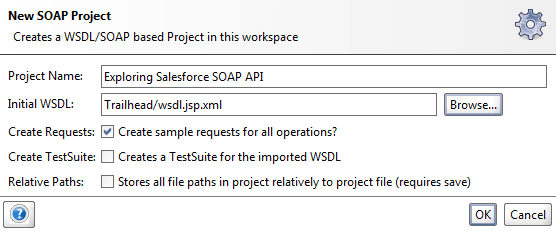 Exploring Salesforce SOAP API with SoapUI