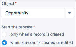 Choose Object and Specify When to Start the Process panel