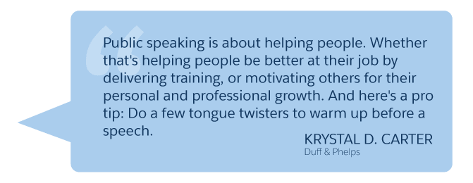 'Public speaking is about helping people...' Krystal D. Carter (Duff & Phelps)