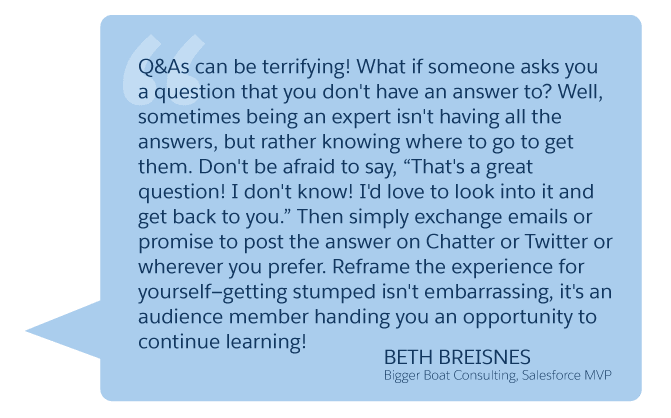 'Q&As can be terrifying...' Beth Breisnes (Bigger Boat Consulting, Salesforce MVP)