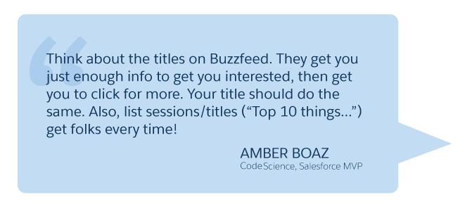 'Think about the titles on Buzzfeed...' Amber Boaz (CodeScience, Salesforce MVP)