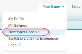 Access the Develoepr Console, Salesforce Classic