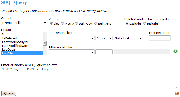 A simple query in the SOQL Query Editor using the SOAP API.