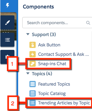 Go to Components. The Snap-ins Chat component is under the Support menu, and the Trending Articles by Topic Component is under the Topics menu.