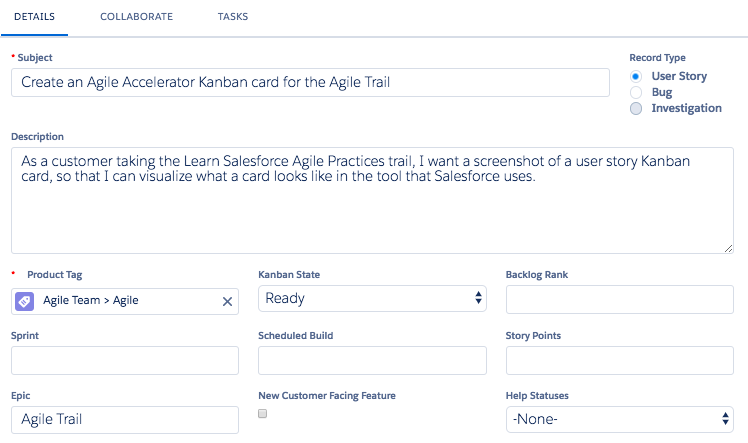 image shows a screenshot of a Kanban card in Agile Accelerator, a tool that teams at Salesforce commonly use to record each work item.