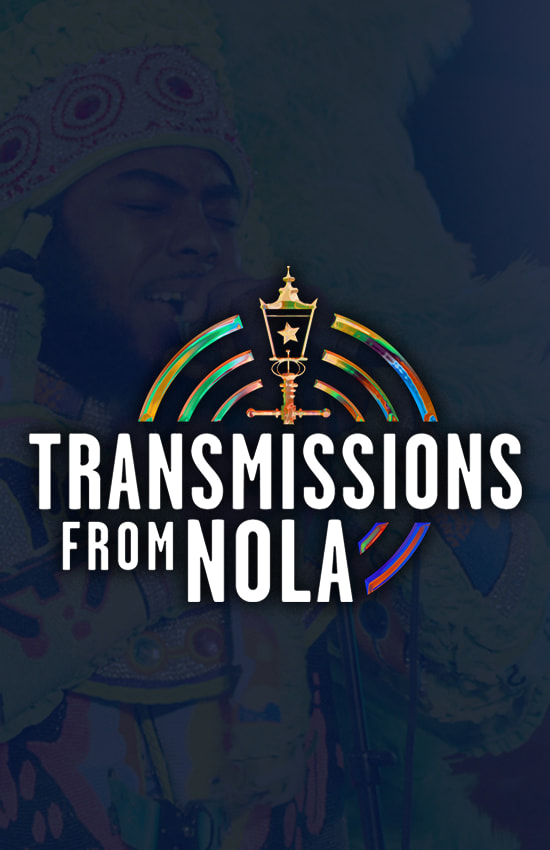 Transmissions From NOLA