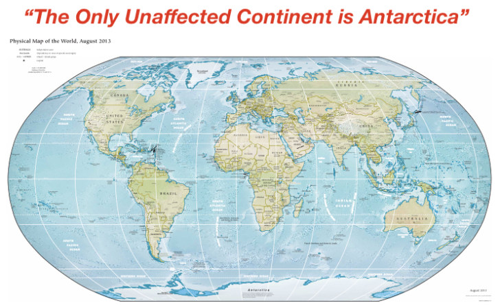 The Only Unaffected Continent is Antartica
