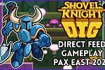 Shovel Knight Dig Gameplay (Direct...
