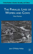 The Parallel Lives of Women and Cows: Meat Markets