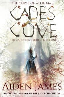 Cades Cove: The Curse of Allie Mae (Cades Cove Series Book One)