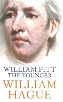 William Pitt the Younger : A Biography