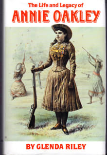 The Life and Legacy of Annie Oakley, Volume 7