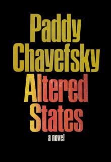 Altered States: A Novel
