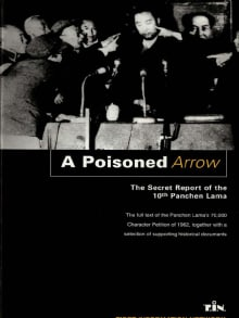 A Poisoned Arrow. The Secret Report of the 10th Panchen Lama