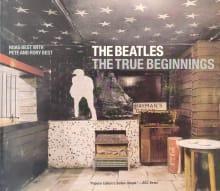 The Beatles: The True Beginnings