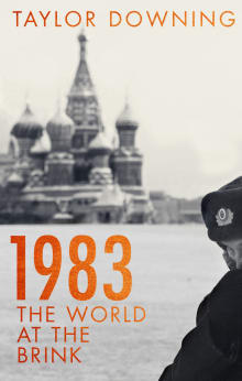 1983: Reagan, Andropov, and a World on the Brink