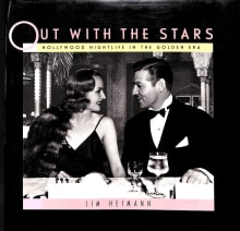 Out With the Stars: Hollywood Nightlife in the Golden Era
