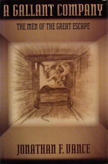 A Gallant Company: The Men of the Great Escape