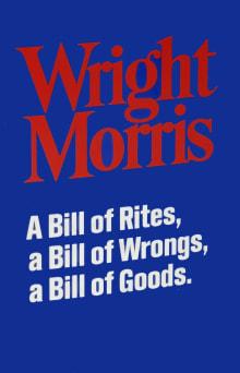 A Bill of Rites, A Bill of Wrongs, A Bill of Goods